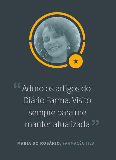 Depoimento de Maria do Rosário, Farmacêutica
